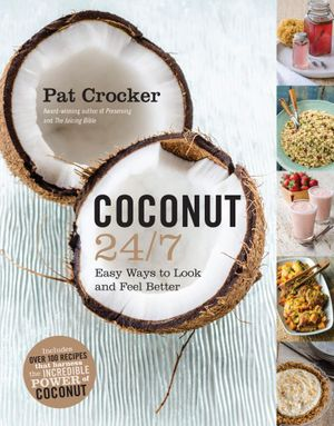 Coconut 24/7 - Pat Crocker