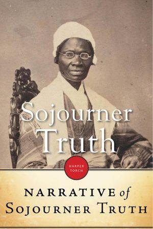 Narrative of Sojourner Truth - Sojourner Truth
