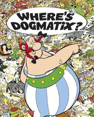 Where's Dogmatix? - Rene Goscinny