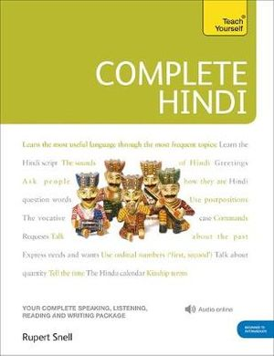 Teach Yourself Complete Hindi + 2 CDs : Teach Yourself  - Rupert Snell