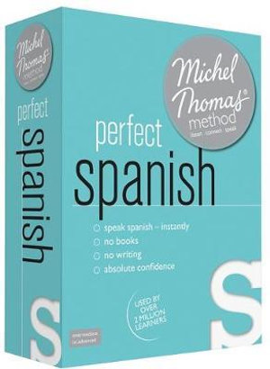 Perfect Spanish with the Michel Thomas Method - Michel Thomas