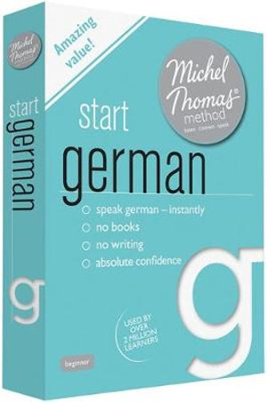 Start German with the Michel Thomas Method - Michel Thomas