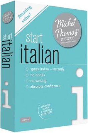 Start Italian with the Michel Thomas Method - Michel Thomas