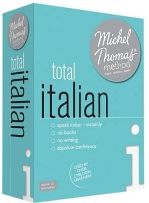 Total Italian with the Michel Thomas Method - Michel Thomas