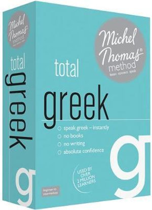 Total Greek with the Michel Thomas Method - Hara Garoufalia-Middle