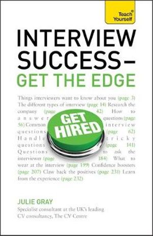 Interview Success - Get the Edge : Teach Yourself - Julie Gray