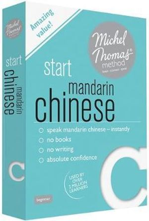 Start Mandarin Chinese (Learn Mandarin Chinese with the Michel Thomas Method) : Michel Thomas - Harold Goodman