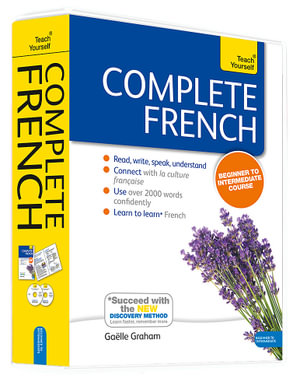 Complete French : Teach Yourself - Book & CD Pack - Gaelle Graham