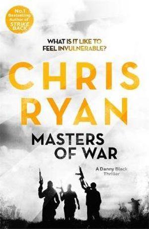 Masters of War - Chris Ryan