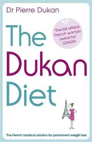 The Dukan Diet - Pierre Dukan