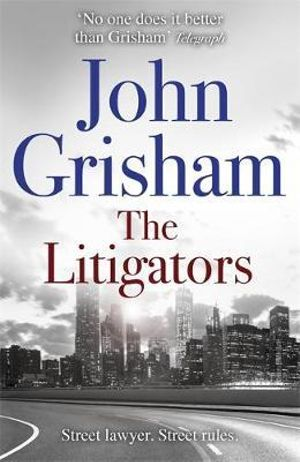 The Litigators - John Grisham