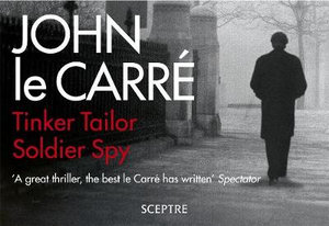 Tinker Tailor Soldier Spy (Flipback Edition) - John Le Carre