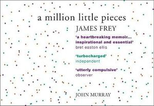 A Million Little Pieces (Flipback Edition) - James Frey