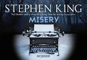 Misery (Flipback Edition) - Stephen King