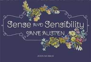 Sense and Sensibility : Flipback Edition - Jane Austen