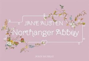 Northanger Abbey  : Flipback Edition - Jane Austen