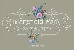 Mansfield Park : Flipback Edition - Jane Austen
