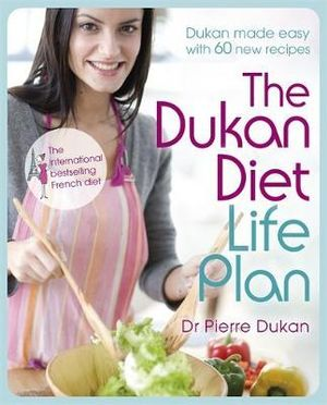 The Dukan Diet Life Plan - Pierre Dukan