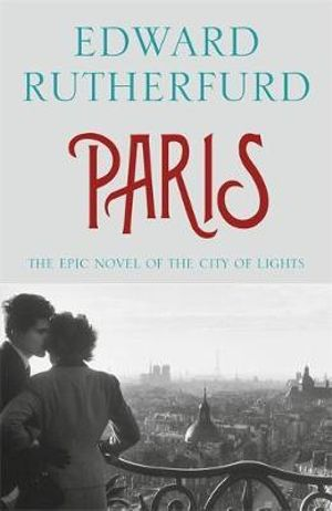 Paris - Edward Rutherfurd