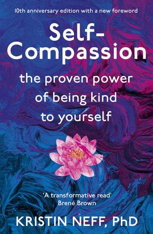 Self Compassion - Kristin Neff