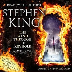 The Wind through the Keyhole - Stephen King