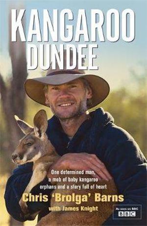 Kangaroo Dundee - Chris Barns