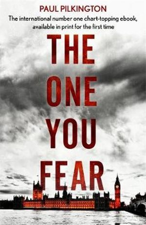 The One You Fear : Emma Holden Trilogy - Paul Pilkington