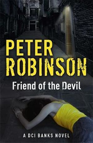 Friend of the Devil : The Inspector Banks Series : Book 17 - Peter Robinson