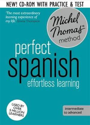 Perfect Spanish (Learn Spanish with the Michel Thomas Method) - Michel Thomas