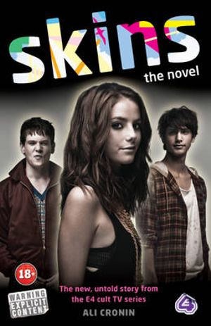Skins : The Novel - Ali Cronin