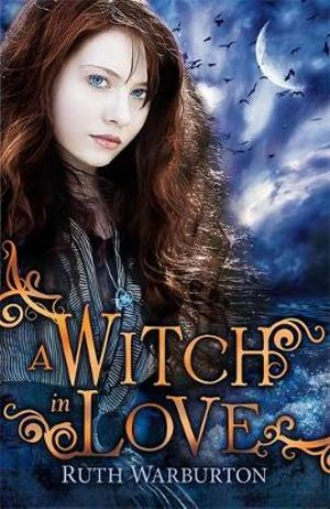 A Witch in Love : Winter Trilogy - Ruth Warburton