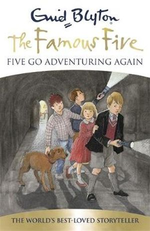 Five Go Adventuring Again  70th Anniversary Edition : The Famous Five : Book 2 - Enid Blyton