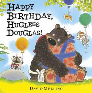 Happy Birthday, Hugless Douglas - David Melling