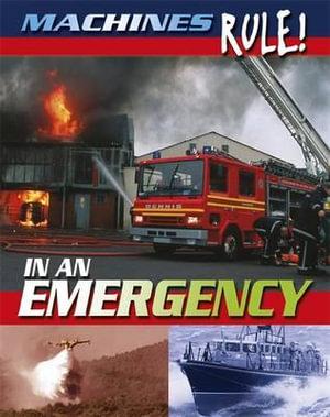 In an Emergency : Machines Rule! - Steve Parker