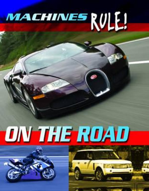 On the Road : Machines Rule - Steve Parker