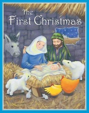 First Christmas : Traditional Christmas S .