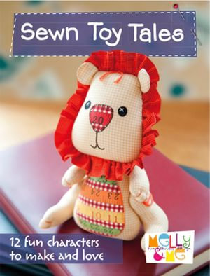 Sewn Toy Tales - Melanie Hurlston