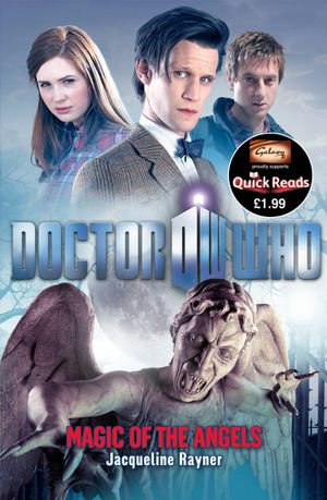 Doctor Who : Magic of the Angels - Jacqueline Rayner