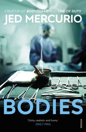 Bodies - Jed Mercurio