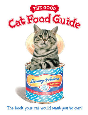 The Good Cat Food Guide - Kevin Oxlade