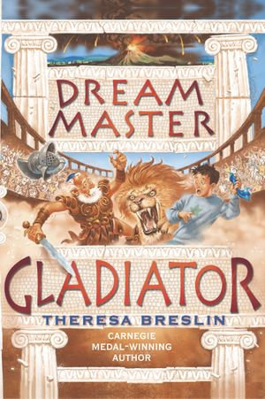 Dream Master : Gladiator - Theresa Breslin