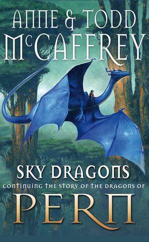 Sky Dragons - Todd McCaffrey
