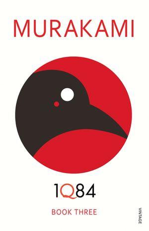 1Q84 : Books 3 - Haruki Murakami