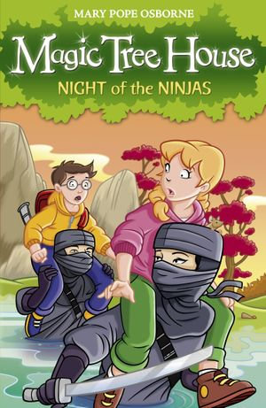 Magic Tree House 5 : Night of the Ninjas - Mary Pope Osborne