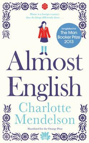 Almost English - Charlotte Mendelson