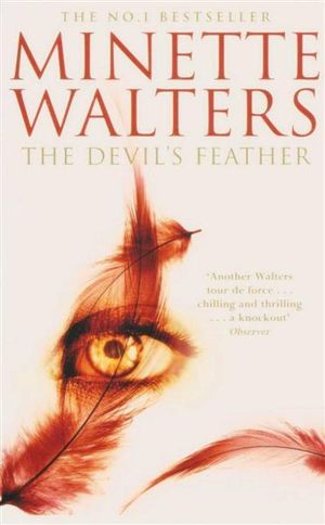 The Devil's Feather - Minette Walters
