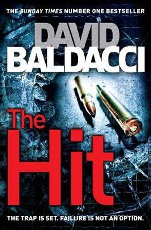 The Hit : Will Robie : Book 2 - David Baldacci