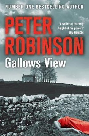 Gallows View : The Inspector Banks Series : Book 1 - Peter Robinson