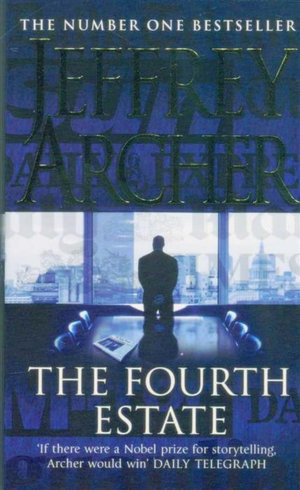 The Fourth Estate - Jeffrery Archer