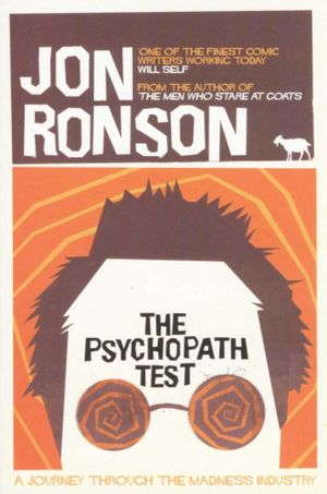 The Psychopath Test  - Jon Ronson